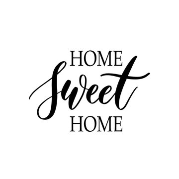 Home sweet home - Hand drawn  lettering vector for print, textil