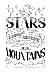 Even stars shine brighter in the mountains