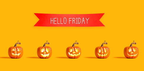 Hello Friday with orange pumpkin lanterns with a red banner