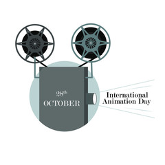 Vector illustration for the International Day of Animation with a Movie Projector, October 28th.