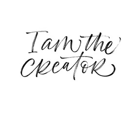 I'm the creator card. Hand drawn brush style modern calligraphy. Vector illustration of handwritten lettering.