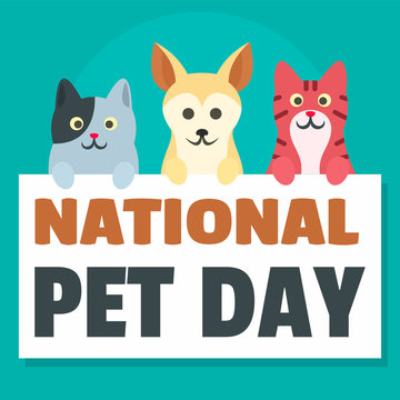 National pet day concept background. Flat illustration of national pet day vector concept background for web design