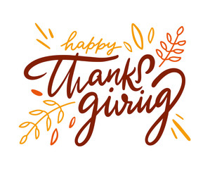 Happy Thanksgiving. Modern brush hand lettering isolated on white background. For gift card, banner, poster, web.