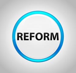 Reform Round Blue Push Button