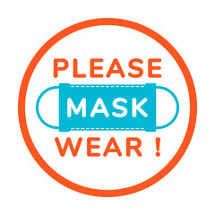 Vector attention sign, please wear face mask, in flat style