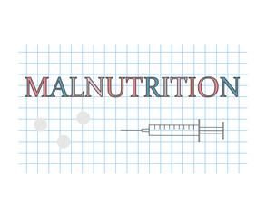 Malnutrition word on checkered paper sheet- vector illustration
