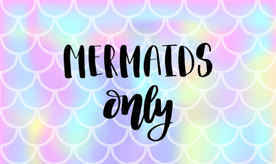 Lettering text Mermaids only on vector background with fish scale and shining sparcles on soft pastel magic color palette gradient