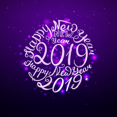 2019 New Year. Handwritten words. Vector illustration. Party glow background