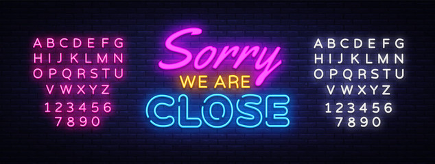 Sorry we are Close neon sign vector. Close Design template neon sign, light banner, neon signboard, nightly bright advertising, light inscription. Vector illustration. Editing text neon sign