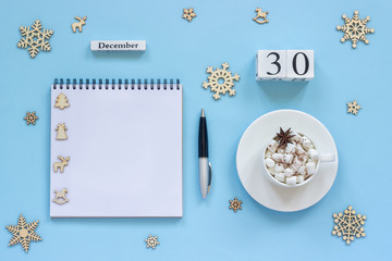 calendar December 30 cup cocoa and marshmallow, empty open notepad