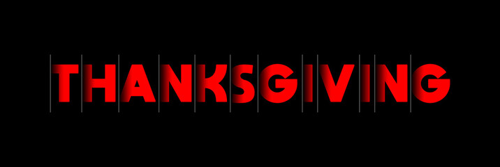 Thanksgiving - red text written on black background