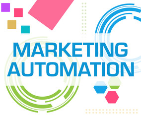 Marketing Automation Colorful Technology Background Text