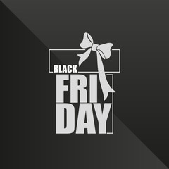 BLACK FRIDAY. Gift box. Layout background. Vector image gift box with bow. Design for banner, poster, cover, booklet, card, advertising, sign, icons.
