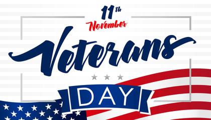 November 11, Veterans day USA flag card. Honoring all who served lettering vector background