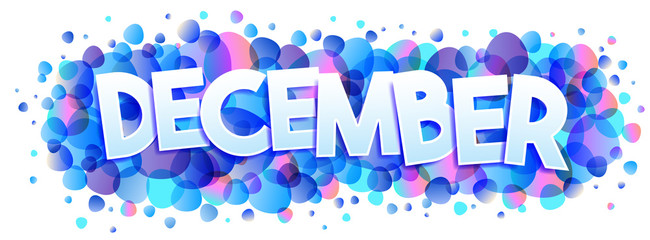 Decemebr word vector on bubbles background
