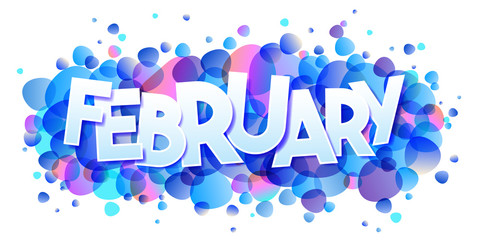 February word vector on bubbles background