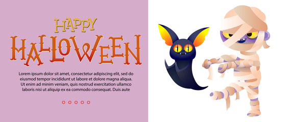 Happy Halloween lettering and sample text with mummy and bat. Invitation or advertising design. Typed text, calligraphy. For leaflets, brochures, invitations, flyers, posters or banners.