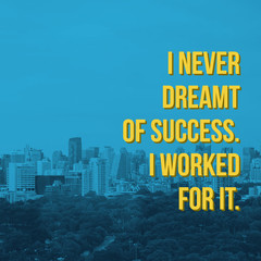 Inspirational motivation quote about success on cityscape background