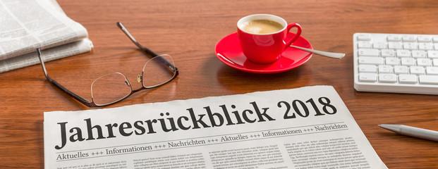 Zeitung auf Schreibtisch - Jahresrückblick 2018