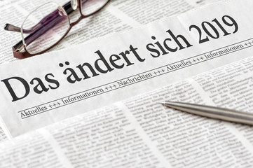 Zeitung mit der Überschrift Das ändert sich 2019