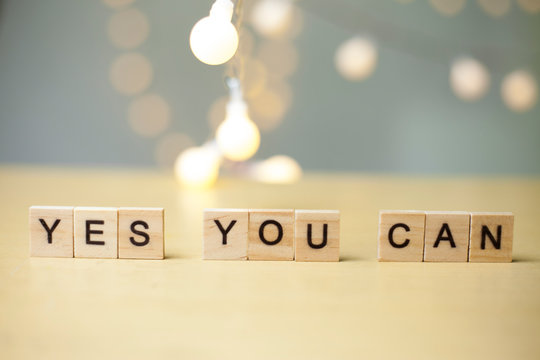 Yes You Can, Motivational Words Quotes Concept