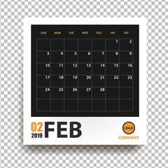 February 2019 calendar in realistic photo frame with shadow isolated on transparent background. Event planner. All size. Vector illustration