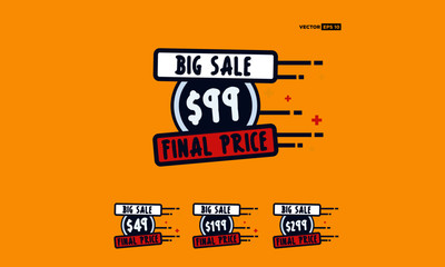 Sale $ 49 99 199 and 299 Dollars Only Offer Badge Sticker Design in Flat Style