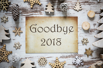 Rustic Christmas Decoration, Paper, English Text Goodbye 2018