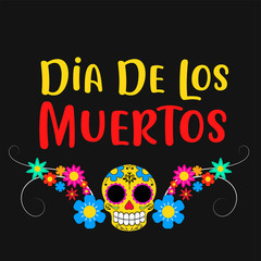 "Day of the dead poster with skeleton, Mexican traditional holiday. Mexican wording translation: ""Day of the dead"". Editable vector illustration"
