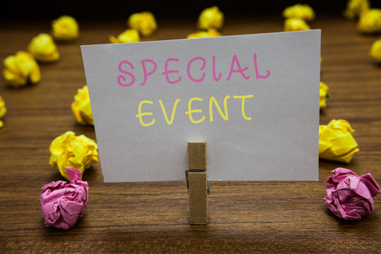 Handwriting text writing Special Event. Concept meaning Function to generate money for non profit a Crowded Occassion Clothespin holding white paper note crumpled papers several tries mistakes