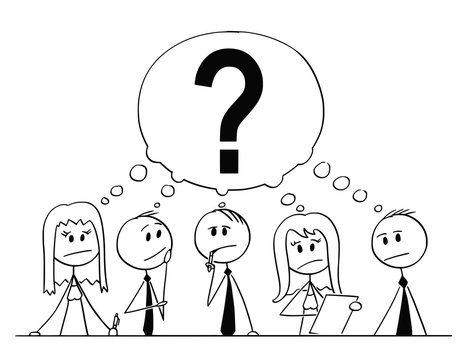 Cartoon stick man drawing conceptual illustration of group of five business people, businessmen and businesswomen, thinking about problem with big question mark above them. Concept of cooperation and