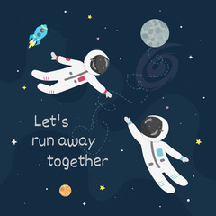 Space love vector illustration. Boy astronaut and girl astro naut fly to each other. Let's run away together card
