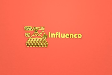 Illustration of Influence with yellow text on red background
