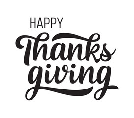 Happy Thanksgiving greeting. Handwritten lettering. Isolated on white.