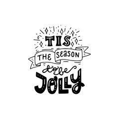 Tis The Season To Be Jolly hand lettering phrase