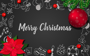 Christmas decoration with fir tree, holly berry, Poincettia, Christmas red ball on black chalkboard