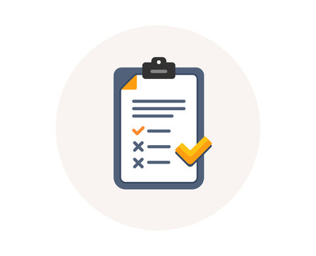 Clipboard with checklist icon. Agreement document sign. Feedback list symbol. Survey checklist form. Colorful icon in circle button. Poll interview or survey feedback vector.