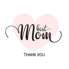 Best Mom, Thank You - Card Design For Printing
