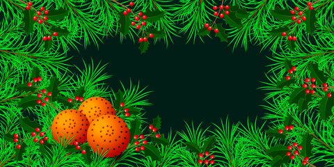 New Year, Christmas, Winter Holidays. Banner, invitation, flyer. Frame made of fir and holly branches. Pomanders - orange and cloves. Dark green background. Horizontal layout.