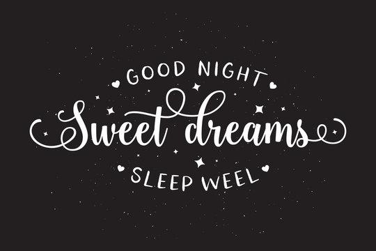 Sweet dreams good night typography. Vector vintage illustration.