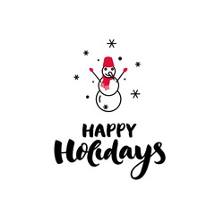 Snowman icon style template with handwritten text ''Happy holidays'' made in vector - Christmas symbol.
