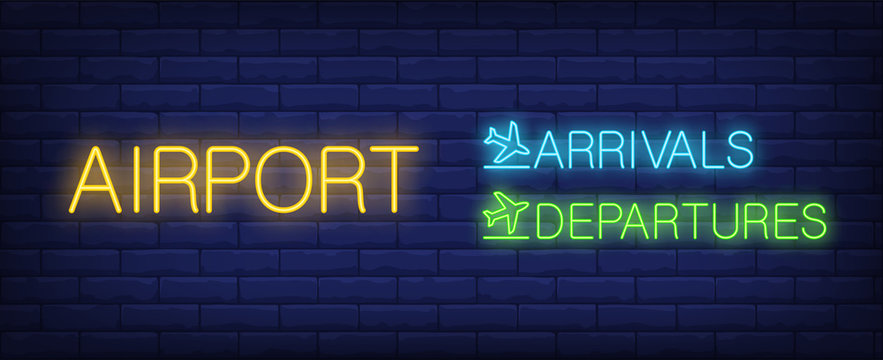 Airport with arrivals and departures inscription neon sign. Arrival and Departure lettering with airplanes. Can be used for information desk in airport, pointers, airport areas