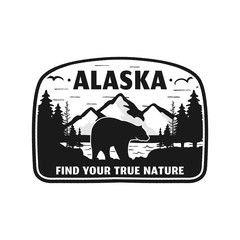 Alaska badge design. Mountain adventure patch. American travel logo. Cute retro style. Find your true nature custom quote. Bear walking through the forest. Stock vector silhouette emblem