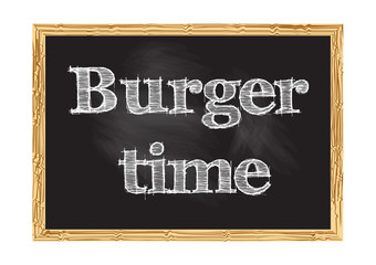 Burger time blackboard notice Vector illustration for design