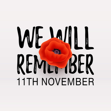 Remembrance Day Poppy banner, card. We Will Remember quote. 11th November date.