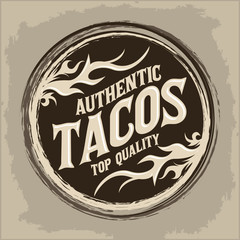 Tacos icon emblem, Grunge rubber stamp, spicy mexican style food