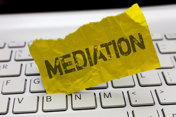 Text sign showing Mediation. Conceptual photo intervention dispute in order to resolve it Arbitration Relaxation.