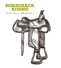 Equipment for horse, riders saddle hand drawn. Vector illustration in engraved retro style. Vector isolated on white background. Horseback ridding concept. Sketch image