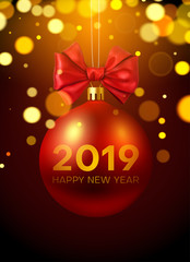 Happy New Year 2019 shiny card with red Christmas ball with satin bow.