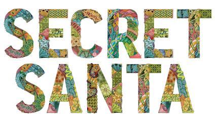 Word SECRET SANTA. Vector decorative zentangle object
